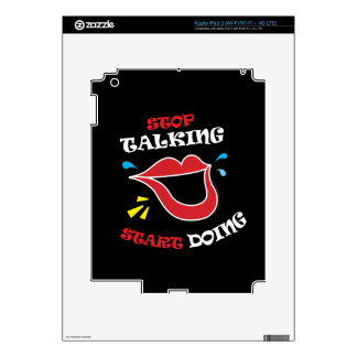 Stop talking Start doing iPad 3 Skins