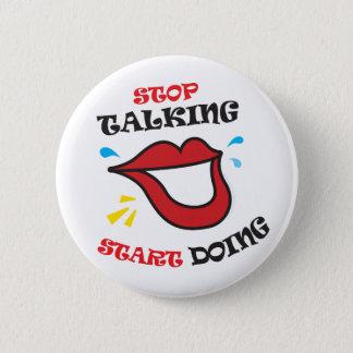 Stop talking Start doing Pinback Button