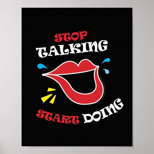 Stop talking Start doing Poster