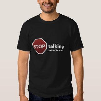 stop talking tshirt