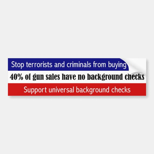 Stop terrorists & criminals buying guns bumper sticker