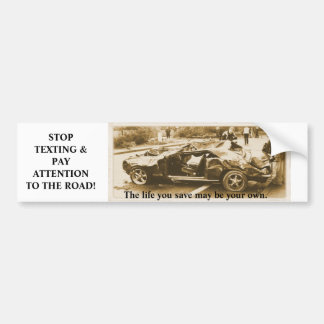 Stop Texting! Bumper Stickers