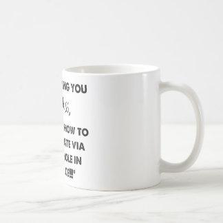Stop Texting Dumb Ass Coffee Mug