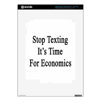 Stop Texting It s Time For Economics iPad 3 Decals