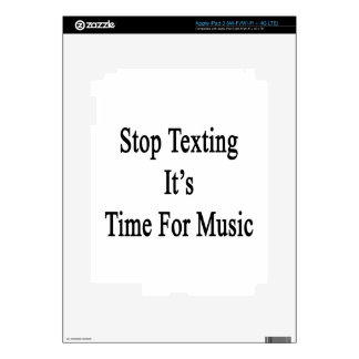 Stop Texting It s Time For Music iPad 3 Decal