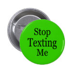 Stop Texting Me Buttons