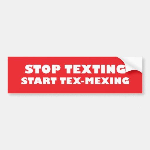Stop Texting Start Tex-Mexing Red Bumper sticker