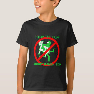 Stop the BLM! - Save the Bundy Ranch T-Shirt