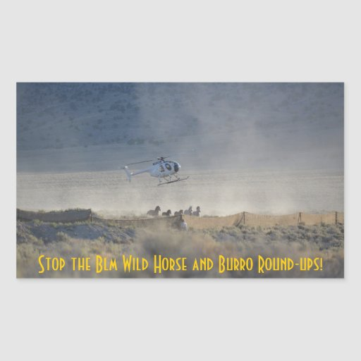Stop the Blm Wild Horse and Burro Stickers