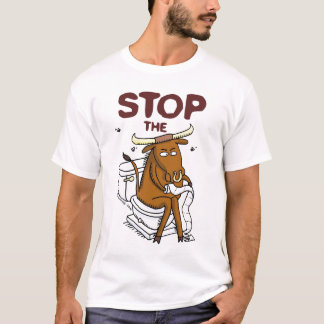 Stop the BS T-Shirt