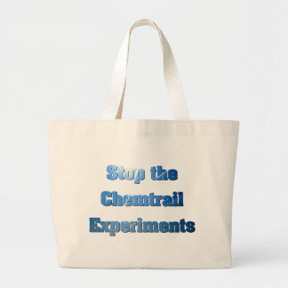 Stop the Chemtrail Experiments Bags