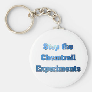 Stop the Chemtrail Experiments Keychain
