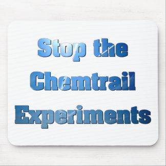 Stop the Chemtrail Experiments Mouse Pad