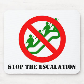 STOP THE ESCALATION MOUSE PAD