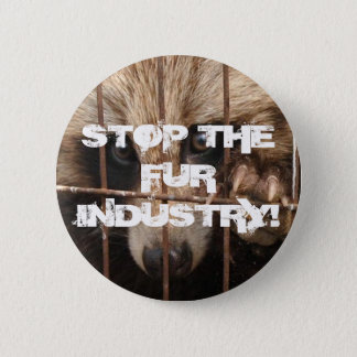 Stop the Fur Industry Pinback Button