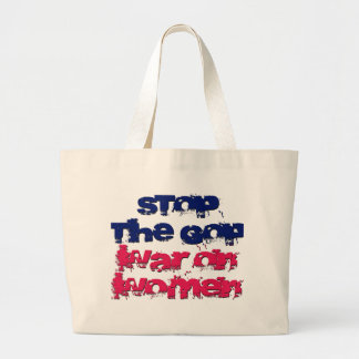 Stop the GOP War on Women Tote Bags