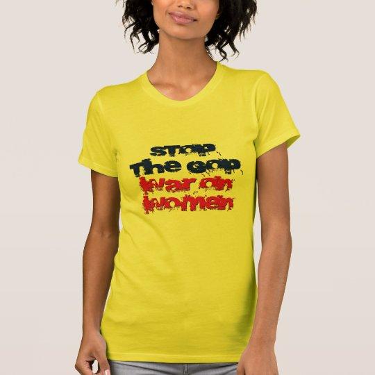 Stop the GOP War on Women T-Shirt