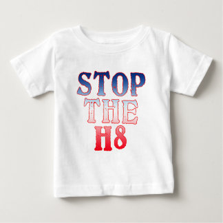 STOP THE H8 Products Baby T-Shirt