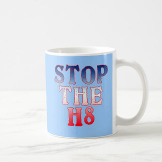 STOP THE H8 Products Coffee Mug