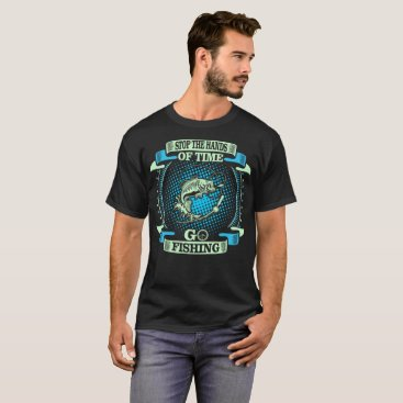 USA Themed Stop The Hands Of Time Go Fishing Outdoors Tshirt