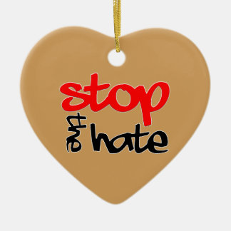 Stop the Hate Ceramic Ornament
