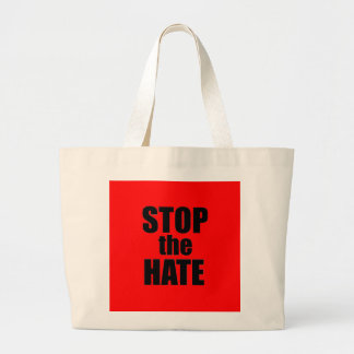 Stop the Hate Large Tote Bag