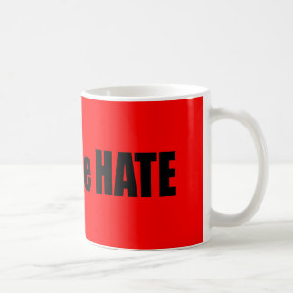 Stop the Hate Mugs