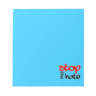 Stop the Hate Notepad
