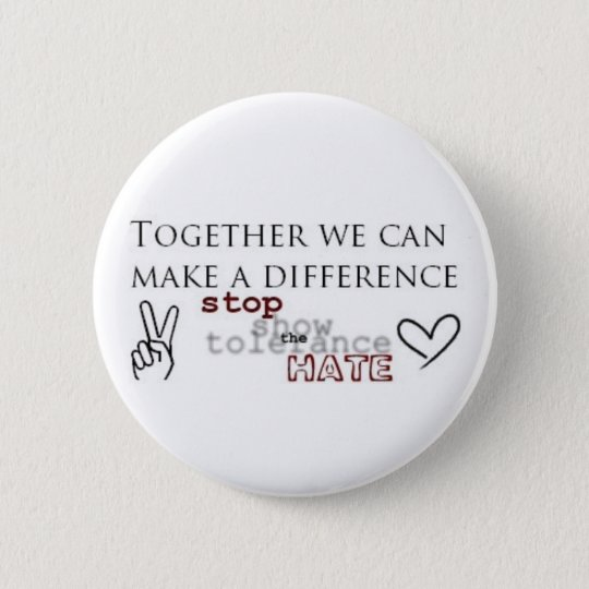 Stop The Hate Pinback Button