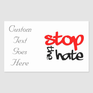 Stop the Hate Rectangular Sticker