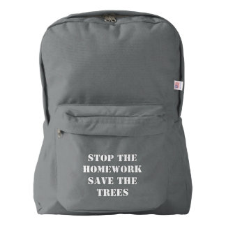 Stop The Homework Save The Trees Backpack