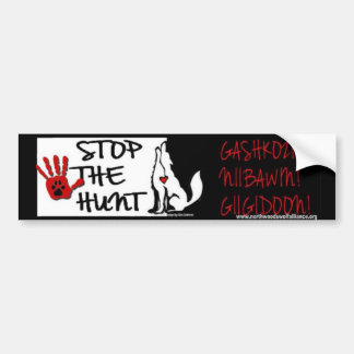 STOP THE HUNT - MINNESOTA - GASHKOZIN! (Wake Up!) Bumper Stickers