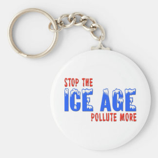 Stop The Ice Age: Pollute More Keychain