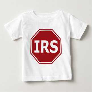 Stop the IRS Baby T-Shirt