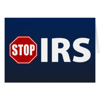 Stop the IRS Card