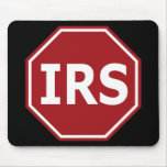 Stop the IRS Mouse Pad