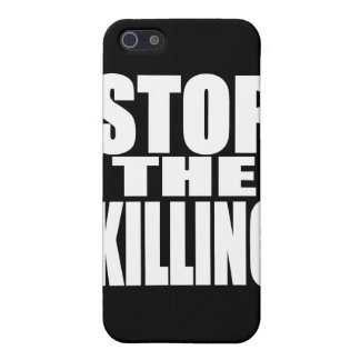 Stop the killing - protest loud and proud iPhone 5 case