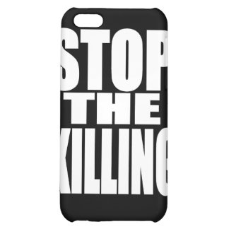 Stop the killing - protest loud and proud iPhone 5C case