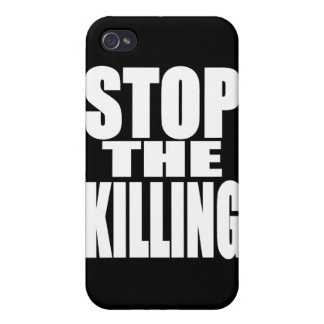Stop the killing - protest loud and proud cases for iPhone 4