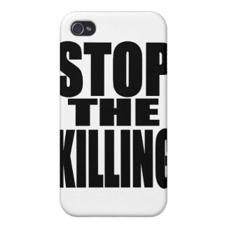 Stop the killing - protest loud and proud iPhone 4 case