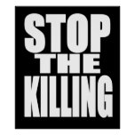 Stop the killing - protest loud and proud poster