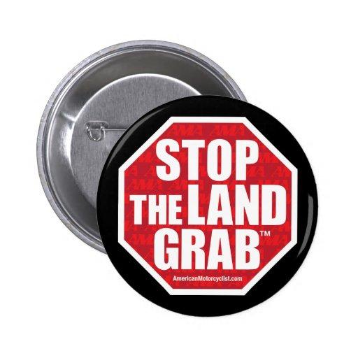 Stop The Land Grab Pinback Button
