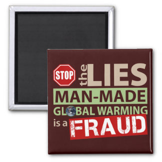 Stop the Lies about Global Warming 2 Inch Square Magnet