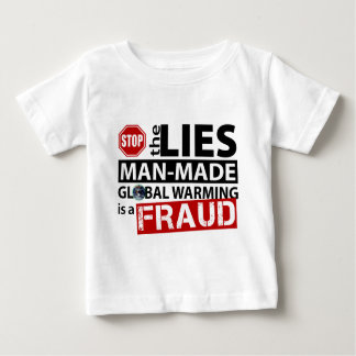 Stop the Lies about Global Warming Baby T-Shirt