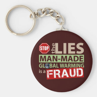 Stop the Lies about Global Warming Keychain