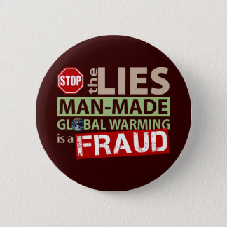 Stop the Lies about Global Warming Pinback Button