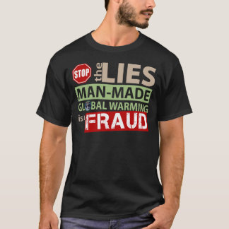 Stop the Lies about Global Warming T-Shirt