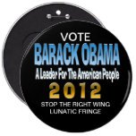 STOP THE LUNATIC FRINGE PINBACK BUTTONS