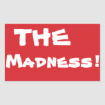STOP the Madness Stop Sign Sticker