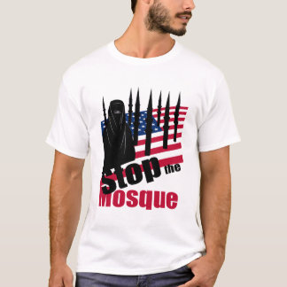 STOP THE MOSQUE T-Shirt